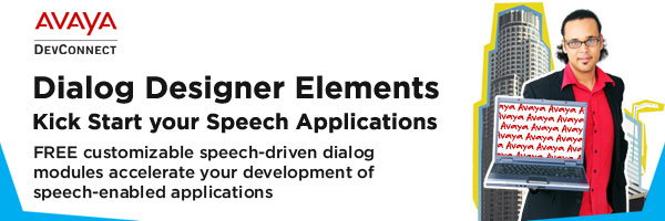 Dialog Designer Elements. Kick Start your Speech Applications. FREE customizable speech-driven dialog modules accelerate your development of speech-enabled applications